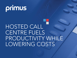 Hosted Call Centre Fuels Productivity