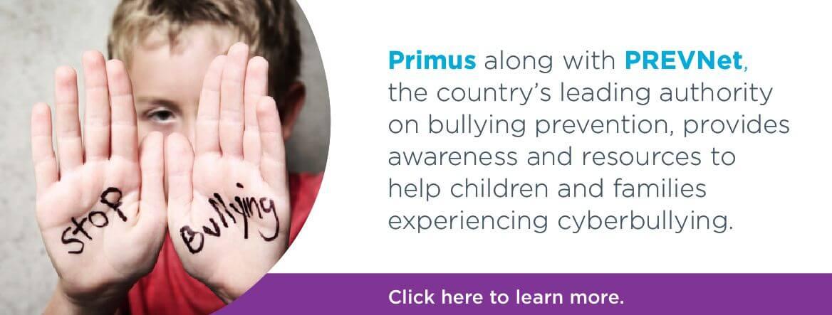 Primus-PREVnet stop cyberbullying